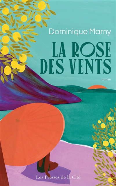 La Rose des Vents / Dominique Marny   Marny, Dominique, auteur