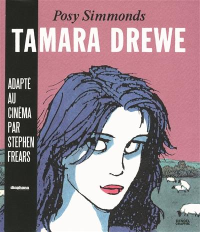 Tamara Drewe / Posy Simmonds   Simmonds, Posy (1945-....). Auteur