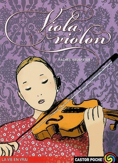 Viola Violon / Rachel Hausfater-Douieb | Hausfater, Rachel (1955-....). Auteur