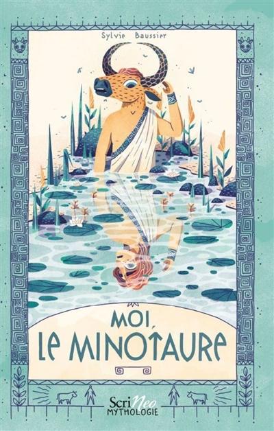 Moi, le Minotaure
