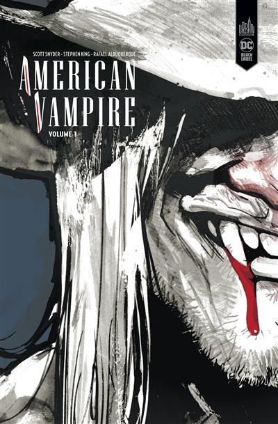 American vampire : intégrale. Vol. 1. 1588-1925