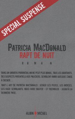 Rapt de nuit / Patricia MacDonald | MacDonald, Patricia J. (1949-....)