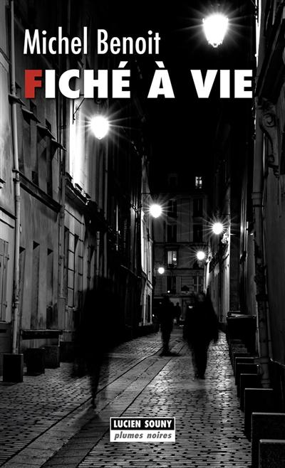 Fiché à vie : une nouvelle enquête d'Ethon Blimiec