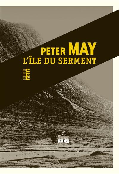L' île du serment | May, Peter (1951-....) - romancier. Auteur