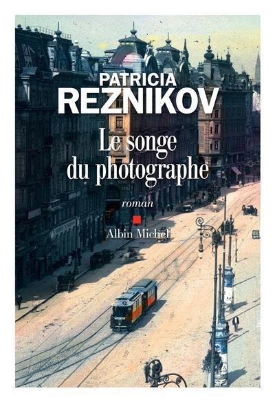 Couverture de : Le songe du photographe : roman