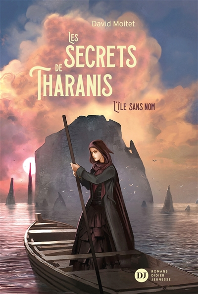 Les secrets de Tharanis. Vol. 1. L'île sans nom