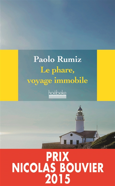 Le phare, voyage immobile