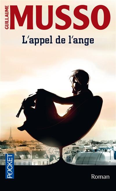 L' appel de l'ange / Guillaume Musso   Musso, Guillaume (1974-....). Auteur