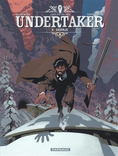 Undertaker. Vol. 6. Salvaje