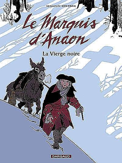 Le marquis d'Anaon. Vol. 2. La vierge noire