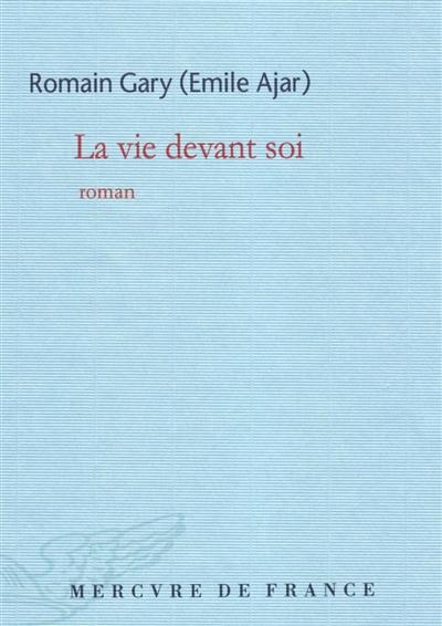 La Vie devant soi / Romain Gary | Gary, Romain, auteur