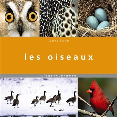 Les oiseaux / Joanna Burger | Joanna Burger