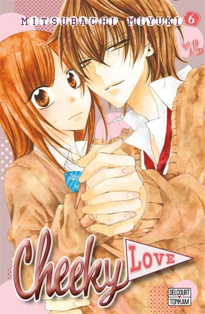 Cheeky love. 6 | Mitsubachi, Miyuki. Auteur
