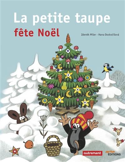 petite taupe fête Noël (La) | Miler, Zdenek (1921-2011). Illustrateur