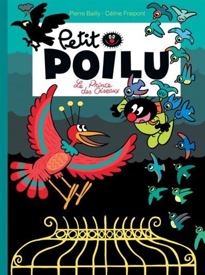 prince des oiseaux (Le) | Bailly, Pierre (1970-....). Illustrateur