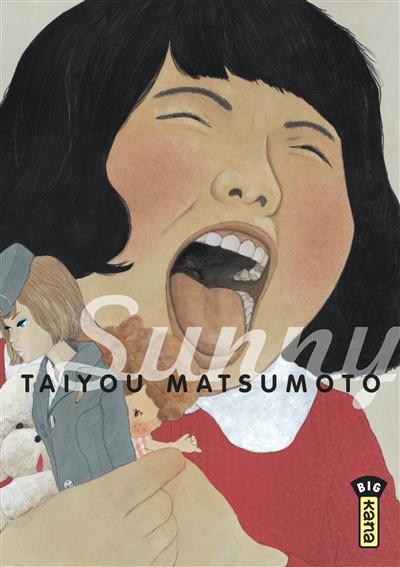 Sunny. Tome 3 | Matsumoto, Taiyô (1967-....). Auteur