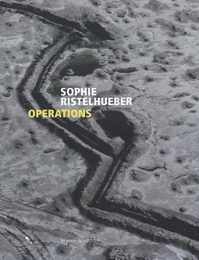 Sophie Ristelhueber : Operations | Latour, Bruno (1947-...)