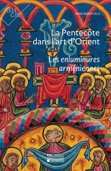 La Pentecôte dans l'art d'Orient : les enluminures arméniennes