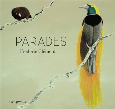 Parades / Frédéric Clément | Clément, Frédéric (1949-....). Auteur