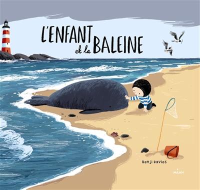 enfant et la baleine (L') | Davies, Benji. Auteur