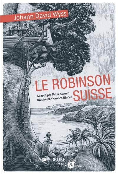 Robinson suisse (Le) | Johann David Wyss, Auteur