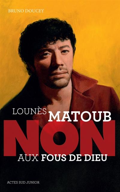 Lounès Matoub : non aux fous de Dieu