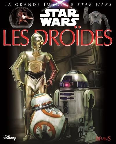 Les droïdes / Texte : Sabine Boccador   Boccador, Sabine (1965-....). Auteur