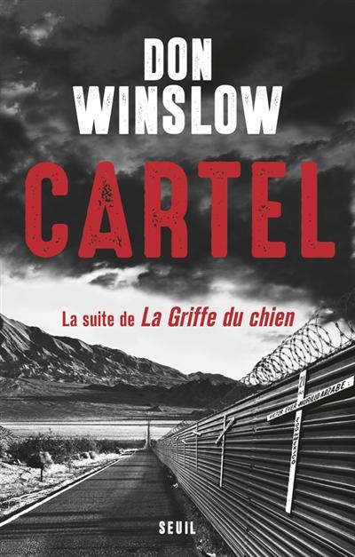 Cartel / Don Winslow   WINSLOW, Don. Auteur