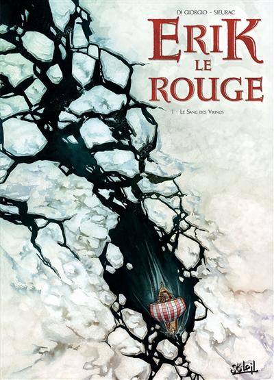 Le Sang des Vikings / scénario Jean-François Di Giorgio | Di Giorgio, Jean-François. Auteur