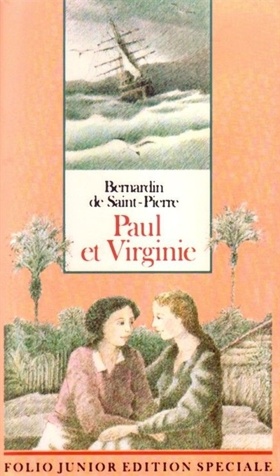 Paul et Virginie / BERNARDIN de SAINT-PIERRE Jacques-Henri | Bernardin de Saint-Pierre, Henri (1737-1814)