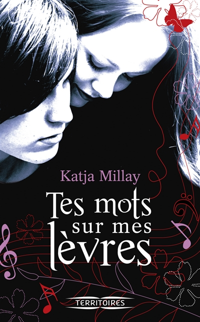 Tes mots sur mes lèvres | Millay, Katja. Auteur
