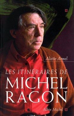Les itinéraires de Michel Ragon