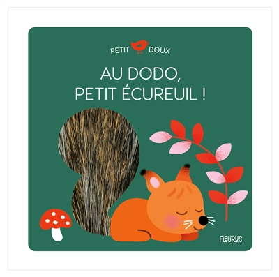 Au dodo, petit écureuil !