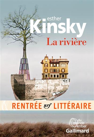 La  rivière | Kinsky, Ester. Auteur