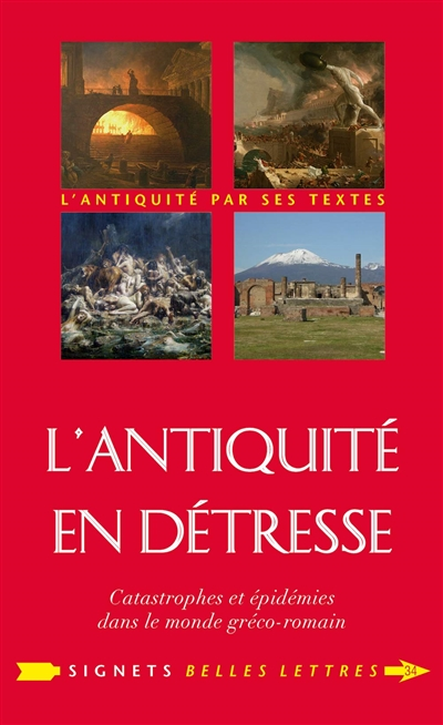 L'Antiquité en détresse : catastrophes et épidémies dans le monde gréco-romain : précédé d'un entretien avec Emanuela Guidoboni