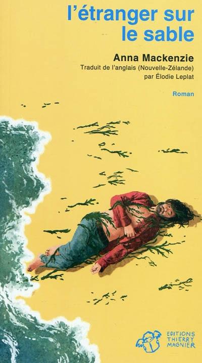 Etranger sur le sable (L')   Mackenzie, Anna. Auteur