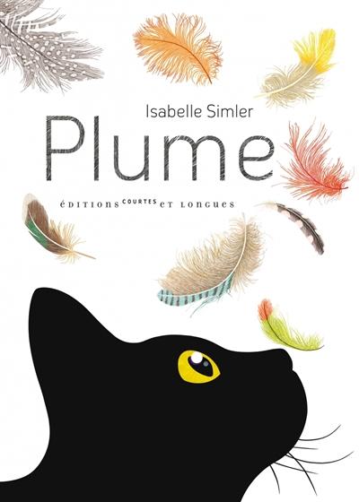 Plume : l'imagier du peuple à plumes / Isabelle Simler | Simler, Isabelle