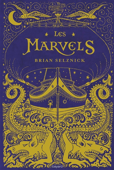 Les Marvels / Brian Selznick | Selznick, Brian (1966-....). Auteur