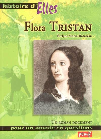 Flora Tristan : un roman document   Morin-Rotureau, Evelyne. Auteur