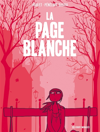 La Page blanche / scénario Boulet | Boulet (pseud. de Gilles Roussel). Auteur