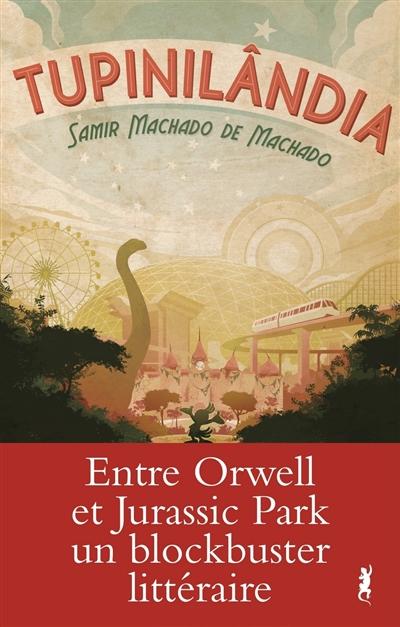 Tupinilândia | Machado, Samir Machado de (1981-....). Auteur