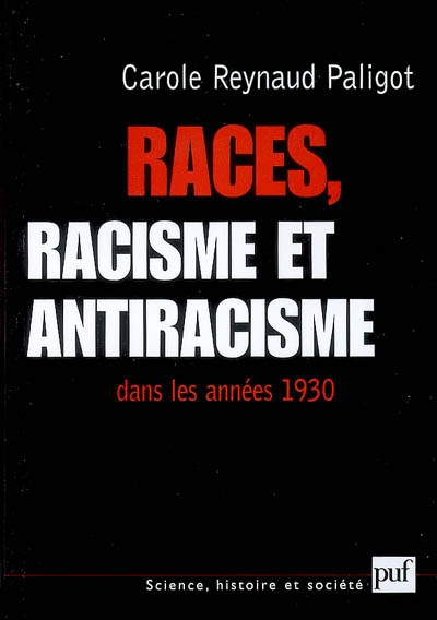 Races, racisme et antiracisme dans les années 1930