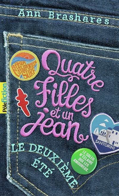 Quatre filles et un jean. Vol. 2. Le deuxième été