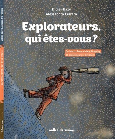 Explorateurs,-qui-êtes-vous-?