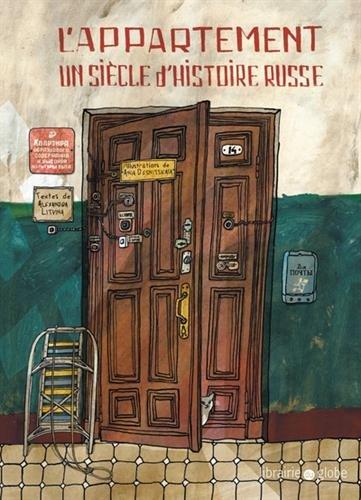 L'Appartement : un siècle d'histoire russe | Litvina, Aleksandra Leonidovna (1975-....)