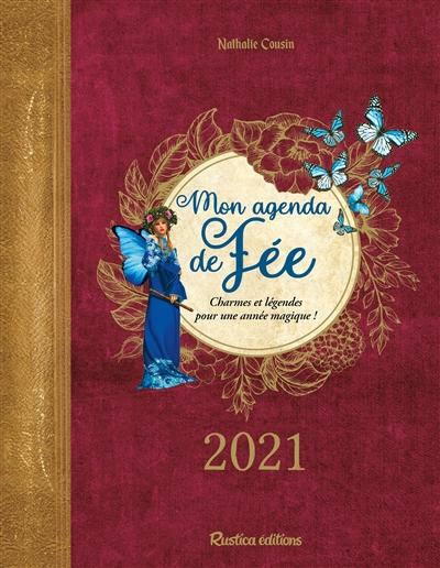 Mon agenda de fée 2021 : charmes et légendes pour une année magique !