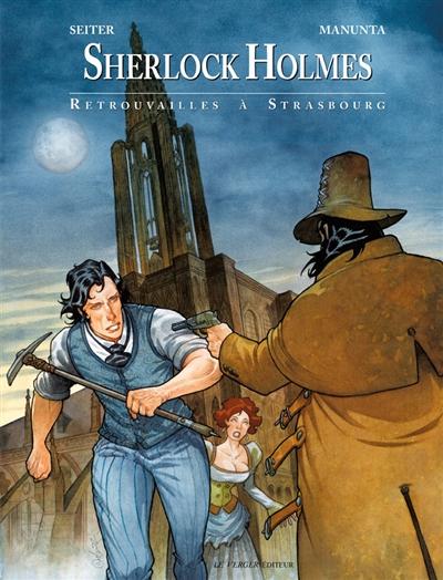 Sherlock Holmes. Vol. 2. Retrouvailles à Strasbourg