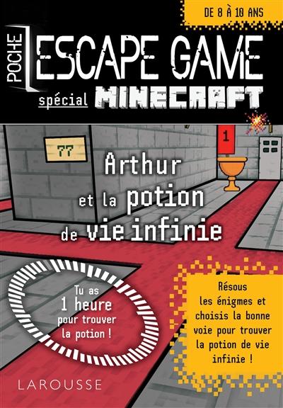 Arthur et la potion de vie infinie : spécial Minecraft