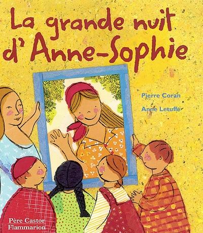 La grande nuit d'Anne-Sophie   Coran, Pierre (1934-20..). Auteur