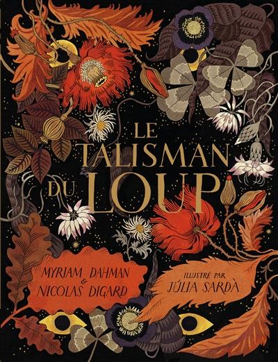 talisman du loup (Le) | Dahman, Myriam. Auteur